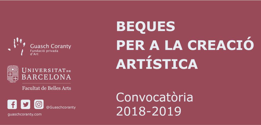 Beques per a la creació artística Guasch Coranty 2018